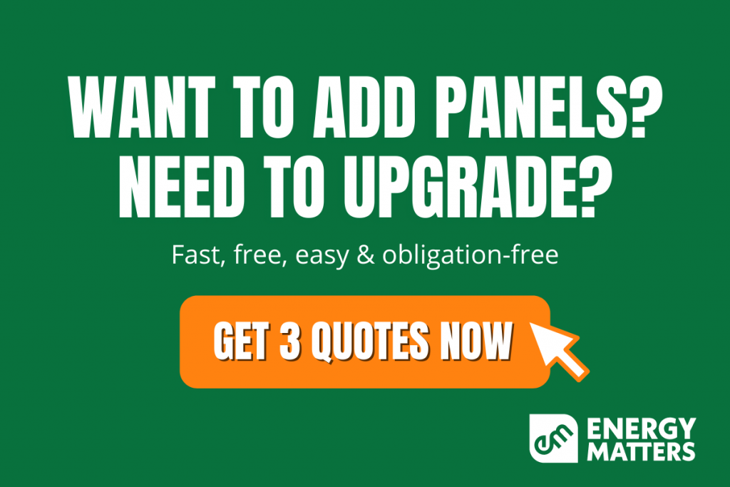 want to add panels - get 3 quotes now