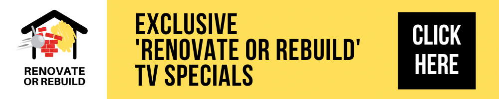 Exclusive Renovate or Rebuild TV Specials